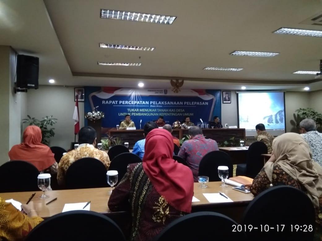 Rapat Koordinasi Percepatan Pelaksanaan Pelepasan dan atau Tukar Menukar Tanah Kas Desa untuk Pemban